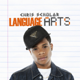 Language Arts (Mixtape) Lyrics Chris Scholar