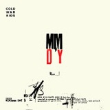 Minimum Day (Single) Lyrics Cold War Kids