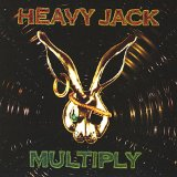 Multiply Lyrics Heavy Jack