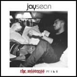 The Mistress, Pt. I & II Lyrics Jay Sean