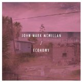 Economy Lyrics John Mark McMillan