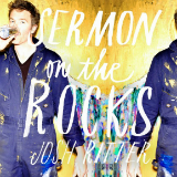 Sermon on the Rocks Lyrics Josh Ritter