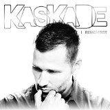 I Remember Lyrics Kaskade