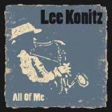 All Of Me Lyrics Lee Konitz