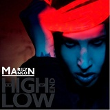 The High End Of Low Lyrics Marilyn Manson
