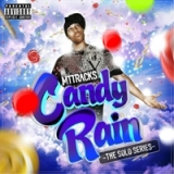 Candy Rain: The Solo Series Lyrics MTTRACKS