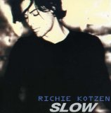 Slow Lyrics Richie Kotzen