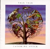 Laughing Stock Lyrics Talk Talk