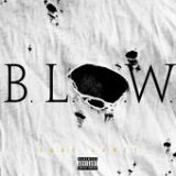 B.L.O.W. (Single) Lyrics Tory Lanez