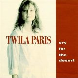Cry For The Desert Lyrics Twila Paris