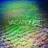 Cellophone Lyrics Vacationer