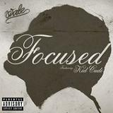Focused (Single) Lyrics Wale