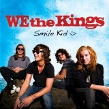 Smile Kid Lyrics We the Kings