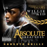 Absolute Greatness Lyrics Willie The Kid