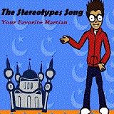 The Stereotypes Song (Single) Lyrics Your Favorite Martian