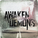 Awaken Demons Lyrics Awaken Demons