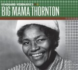 Miscellaneous Lyrics Big Mama Thornton