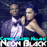 Neon Black (Single) Lyrics Candy Coated Killahz