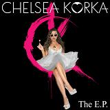 The E.P. Lyrics Chelsea Korka