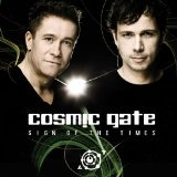 Sign Of The Times Lyrics Cosmic Gate
