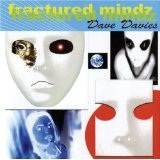Fractured Mindz Lyrics Dave Davies
