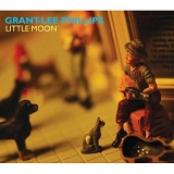 Little Moon Lyrics Grant Lee Phillips