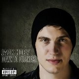 Down to Business Lyrics Jack Hoby