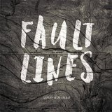 Fault Lines Lyrics James Hoffman