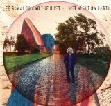 Last Night On Earth Lyrics Lee Ranaldo and the Dust
