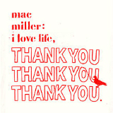 I Love Life, Thank You (Mixtape) Lyrics Mac Miller