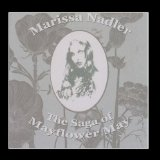 The Saga of Mayflower May Lyrics Marissa Nadler