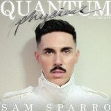 Quantum Physical Vol. 1 Lyrics Sam Sparro