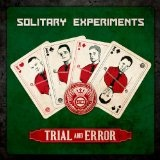 Trial And Error Lyrics Solitary Experiments