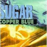 Copper Blue Lyrics Sugar