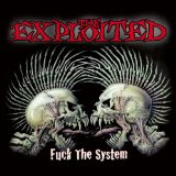 Fuck The System Lyrics The Exploited