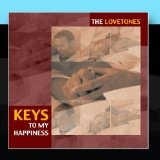 Keys To My Happiness Lyrics The Lovetones