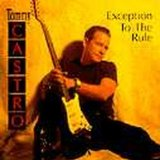 Exception To The Rule Lyrics Tommy Castro