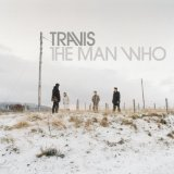 The Man Who Lyrics Travis