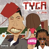 Faded (Single) Lyrics Tyga