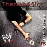 WWE The Music Volume 6 ThemeAddict Lyrics Wwf