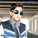 As Long As You Love Me Lyrics Aj Silva