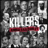 Killers Lyrics Ambassador21