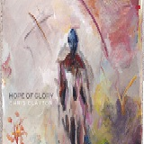 Hope Of Glory Lyrics Chris Clayton