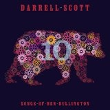 TEN: SONGS OF BEN BULLINGTON Lyrics Darrell Scott