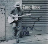 Me To You Lyrics Eric Bibb