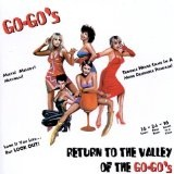 Return To The Valley Of The Go-Go's Lyrics Go Gos