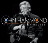 Timeless Lyrics John Hammond