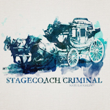 Stagecoach Criminal (EP) Lyrics Nate Laughlin