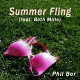 Summer Fling (Single) Lyrics Phil Ber
