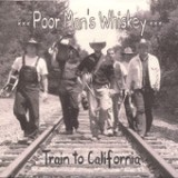 Train to California Lyrics Poor Man's Whiskey